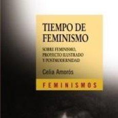 Libros: TIEMPO DE FEMINISMO. Lote 194859133