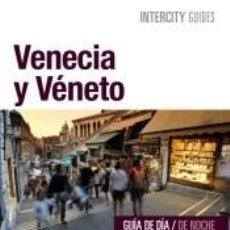 Libros: VENECIA Y VÉNETO (ESPIRAL). Lote 194859158