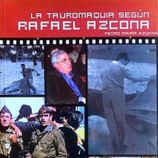 Libros: LA TAUROMAQUIA SEGÚN RAFAEL AZCONA. Lote 194990612