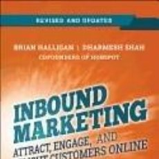 Libros: INBOUND MARKETING: ATTRACT, ENGAGE, AND DELIGHT CUSTOMERS ONLINE. Lote 195064043