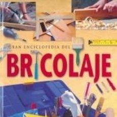 Libros: GRAN ENCICLOPEDIA DEL BRICOLAJE. Lote 195064060