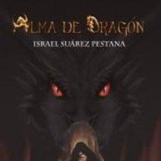 Libros: ALMA DE DRAGÓN. Lote 195067580