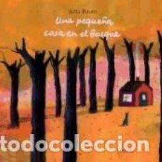 Libros: UNA PEQUEÑA CASA EN EL BOSQUE. Lote 195067583