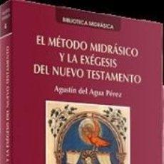 Libros: EL MÉTODO MIDRÁSICO Y LA EXÉGESIS DEL NUEVO TESTAMENTO. Lote 195101122