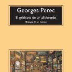 Libros: EL GABINETE DE UN AFICIONADO. Lote 195116795