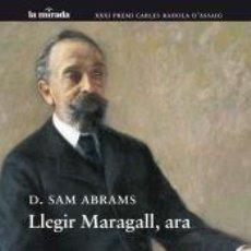 Libros: LLEGIR MARAGALL, ARA. Lote 195141138