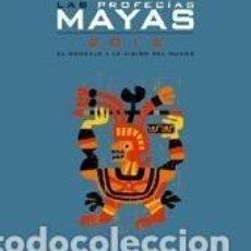 Libros: LAS PROFECÍAS MAYAS 2012. Lote 195382418