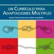 Libros: UN CURRÍCULO PARA ADAPTACIONES MÚLTIPLES: AJUSTAR INTERVENCIONES TRAS EVALUAR NECESIDADES. Lote 195388107
