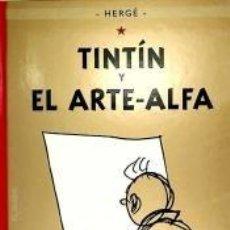 Libros: TINTIN Y EL ARTE ALFA. Lote 195473723