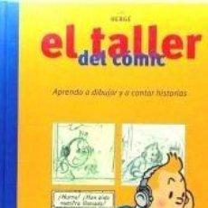 Libros: EL TALLER DEL CÓMIC CON HERGÉ. Lote 195532142