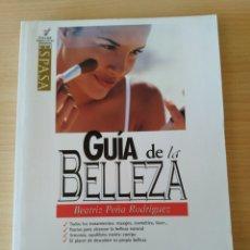 Libros: GUÍA DE LA BELLEZA. BEATRIZ PEÑA RODRÍGUEZ. NUEVO. Lote 196331837