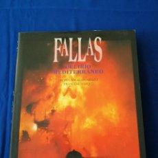 Libros: FALLAS DELIRIO MEDITERRANEO. Lote 196874742