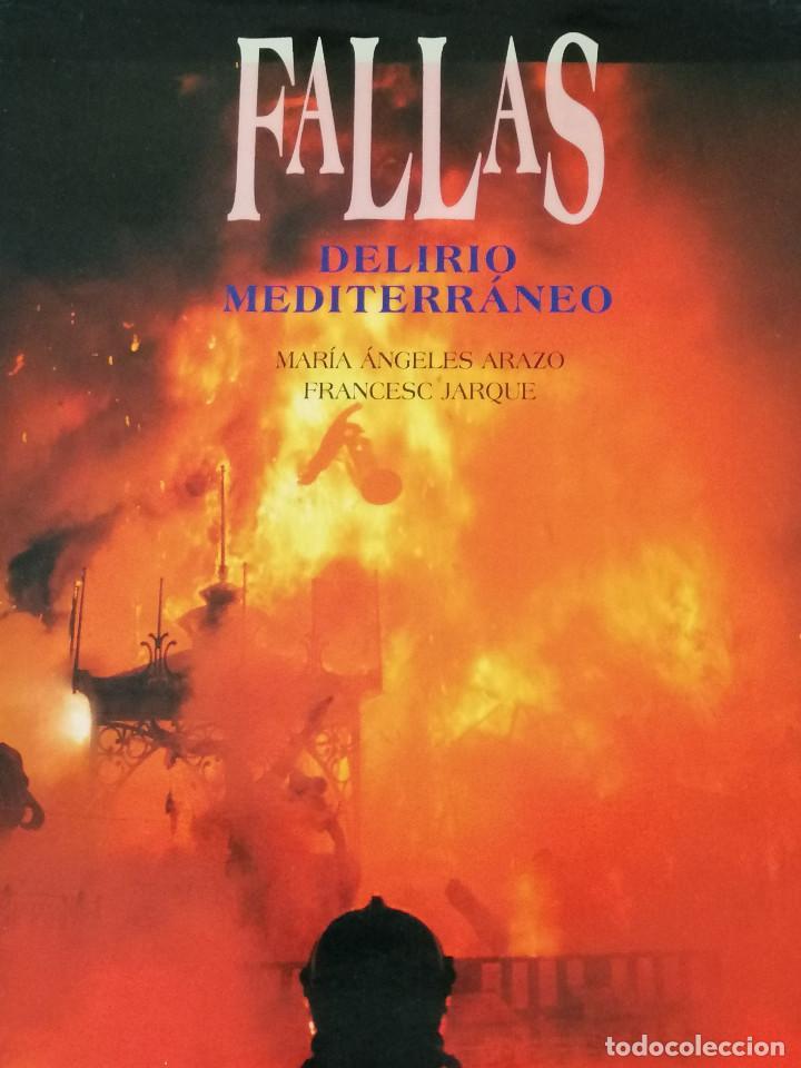 Libros: FALLAS DELIRIO MEDITERRANEO - Foto 2 - 196874742