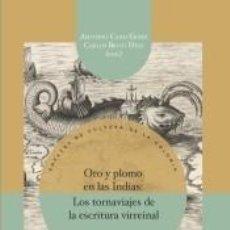 Libros: ORO Y PLOMO EN LAS INDIAS. Lote 198399790