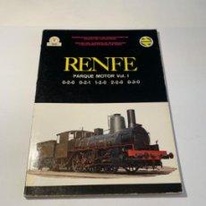 Libros: RENFE PARQUE MOTOR VOL-1. Lote 201230681