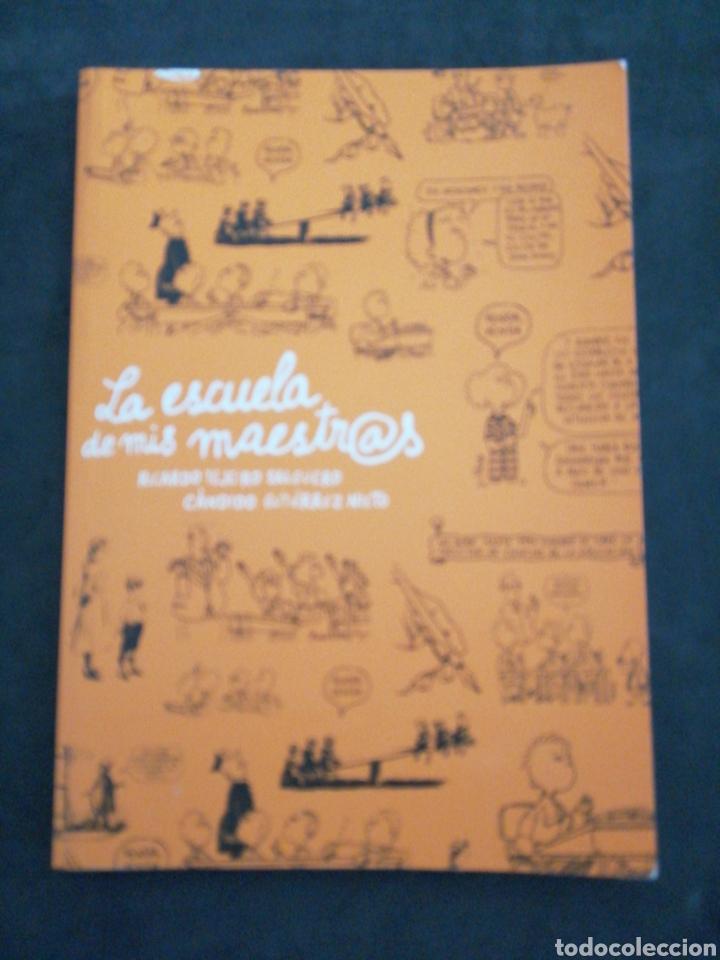 LA ESCUELA DE MIS MAESTROS, RICARDO TEJEIRO - CÁNDIDO GUTIÉRREZ NIETO (Libros Nuevos - Ocio - Otros)