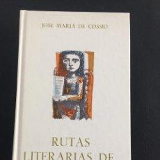 Libros: RUTAS LITERARIAS DE LA MONTAÑA - JOSE MARIA DE COSSIO. Lote 204450801