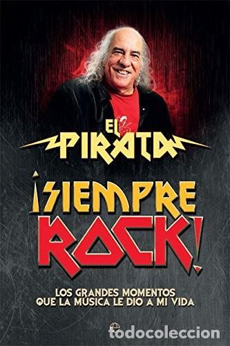 LIBRO EL PIRATA SIEMPRE ROCK (Libros Nuevos - Ocio - Otros)