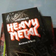 """Libros: LIBRO """"LA HISTORIA DEL HEAVY METAL"""" DE A.O´NEILL. Lote 205797853"""