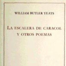 Libros: LA ESCALERA DE CARACOL Y OTROS POEMAS. Lote 205813415
