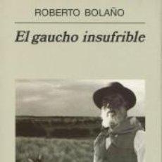 Livros: EL GAUCHO INSUFRIBLE. Lote 206237165