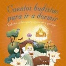 Libros: CUENTOS BUDISTAS PARA IR A DORMIR. Lote 206237286
