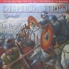 Livros: DESPERTA FERRO ESPECIAL Nº 21. LA LEGIÓN ROMANA (VI). EL SIGLO IV. Lote 206257108