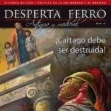 Livros: REVISTA DESPERTA FERRO. ANTIGUA Y MEDIEVAL, Nº 31 , AÑO 2015. ¡CARTAGO DEBE SER DESTRUIDA!. Lote 206257113