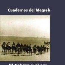 Libros: EL SAHARA Y SUR MARROQUÍ ESPAÑOLES.. Lote 206500006