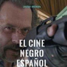 Libros: EL CINE NEGRO ESPAÑOL. Lote 207190112