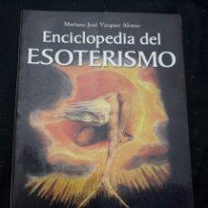 Libros: LIBRO ENCICLOPEDIA DEL ESOTERISMO GUIA DEL OCULTISMO Y EL SABER HERMETICO. Lote 208288688