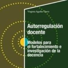 Libros: AUTORREGULACIÓN DOCENTE. Lote 210203911