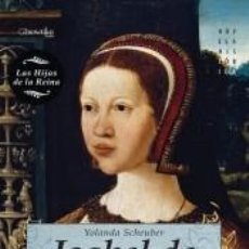 Libros: ISABEL DE HABSBURGO. Lote 210567598