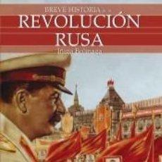 Libros: BREVE HISTORIA DE LA REVOLUCIÓN RUSA. Lote 210567610