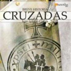 Libros: BREVE HISTORIA DE LAS CRUZADAS. Lote 210567631