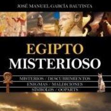 Libros: EGIPTO MISTERIOSO. Lote 210567672