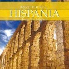 Libros: BREVE HISTORIA DE HISPANIA. Lote 210567683