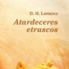 Libros: ATARDECERES ETRUSCOS. Lote 210622286