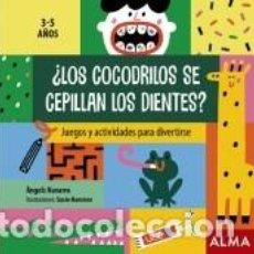 Libros: ¿LOS COCODRILOS SE CEPILLAN LOS DIENTES?. Lote 210624217