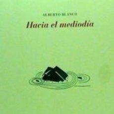 Libros: HACIA EL MEDIODÍA. Lote 210624226