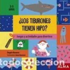 Libros: ¿LOS TIBURONES TIENEN HIPO?. Lote 210624227