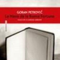 Libros: LA MANO DE LA BUENA FORTUNA. Lote 211275150