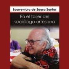 Libros: EN EL TALLER DE SOCIÓLOGO ARTESANO. Lote 211398737