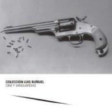 Libros: LAS ARMAS DE LUIS BUÑUEL. Lote 211398767