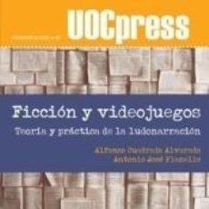 Libros: FICCIÓN Y VIDEOJUEGOS. Lote 211398786