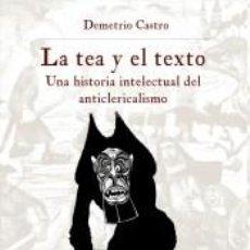 Libros: LA TEA Y EL TEXTO. Lote 211398801