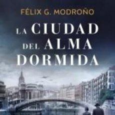 Libros: LA CIUDAD DEL ALMA DORMIDA. Lote 211670411