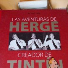 Libros: LIBRO LAS AVENTURAS DE HERGE, CREADOR DE TINTIN. MICHAEL FARR. EDITORIAL ZENDRERA ZARIQUIEY. AÑO. Lote 214158195