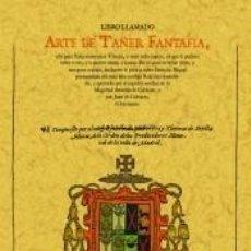 Libros: ARTE DE TAÑER FANTAFIA. Lote 214425673