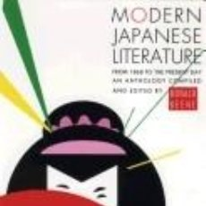 Libros: MODERN JAPANESE LITERATURE: FROM 1868 TO THE PRESENT DAY. Lote 214425681